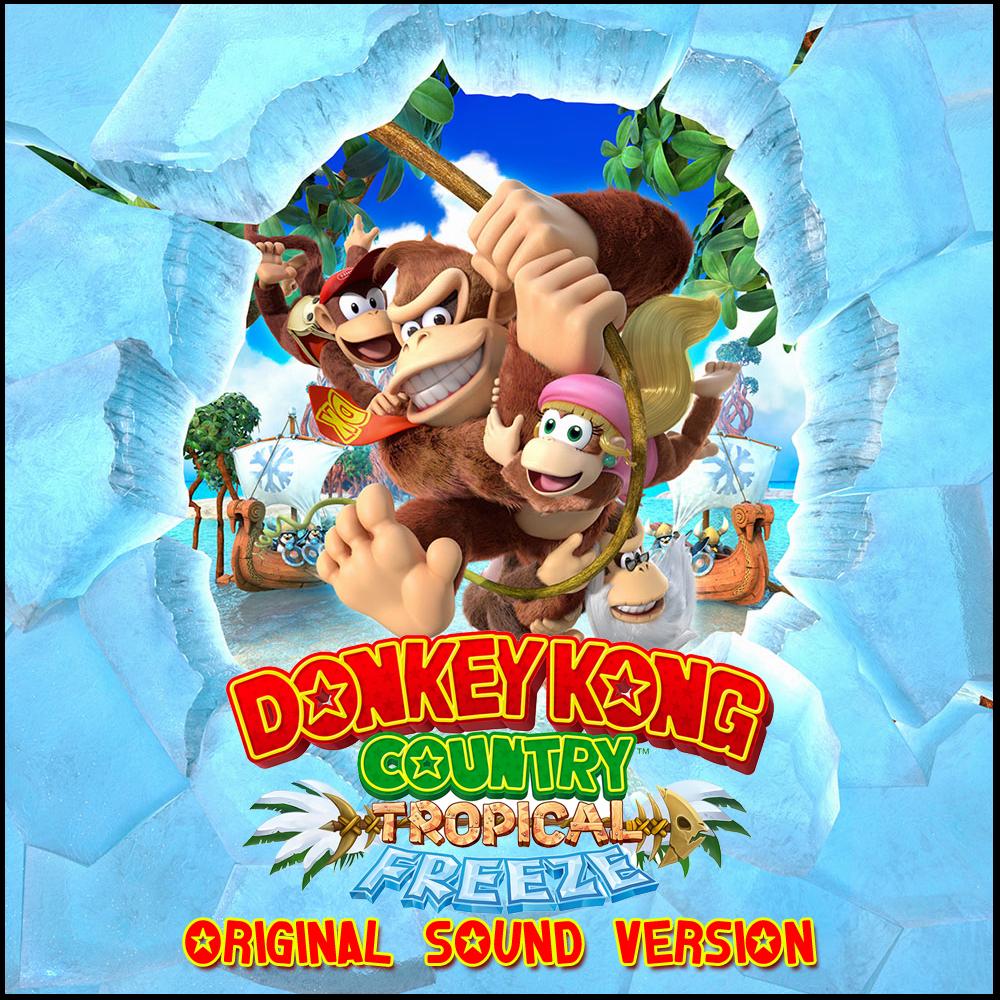 Donkey Kong Country Tropical Freeze Original Soundtrack