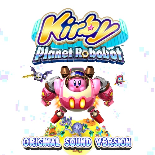 Kirby Theme Song Roblox Id Kirby Planet Robobot Original Soundtrack Mp3 Download Kirby Planet Robobot Original Soundtrack Soundtracks For Free