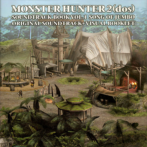 Monster hunter 2 (dos) soundtrack book vol. 1 song of jumbo mp3.